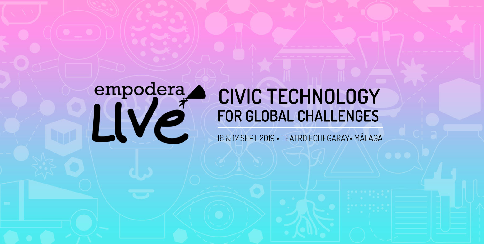 Discover #EmpoderaLIVE 2019: Civic technology for global challenges