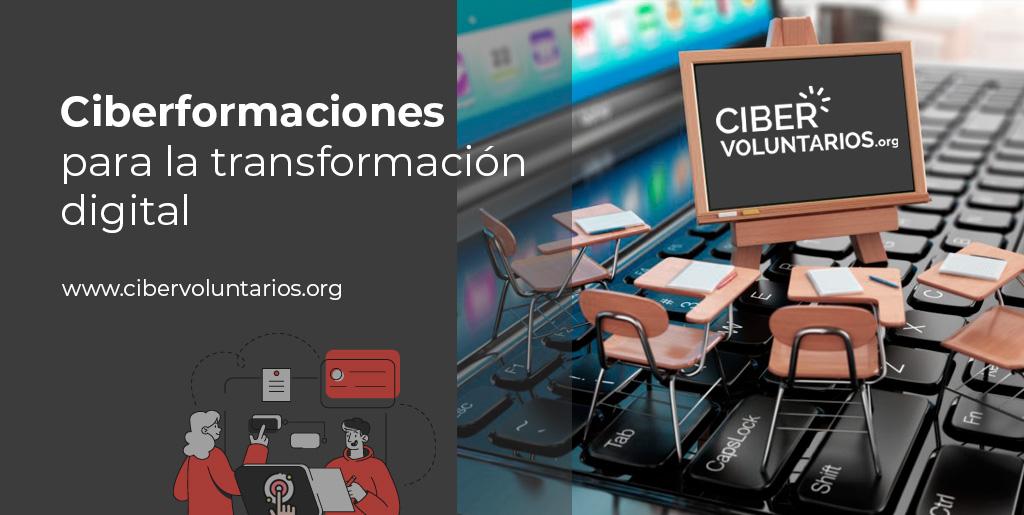 Ciberformaciones para la transformación digital de la sociedad