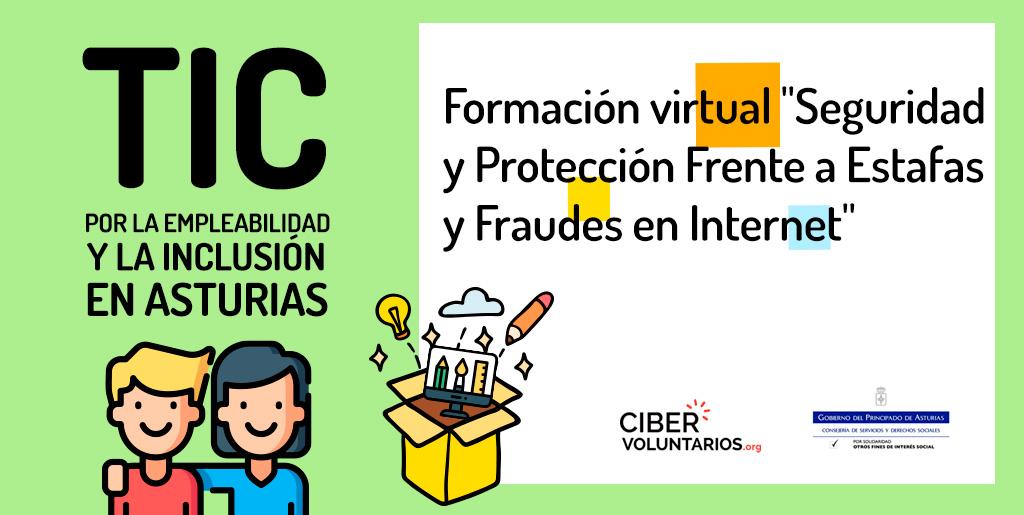 TIC Para la empleabilidad: Formación virtual sobre Seguridad y Protección Frente a Estafas y Fraudes en Internet