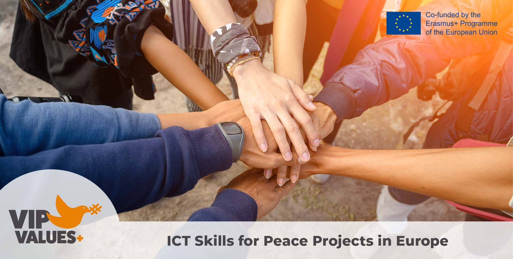 VIP VALUES+: ICT Skills for Peace Projects in Europe